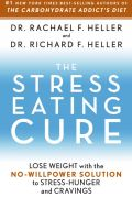 The Stress-Eating Cure 9781605290676