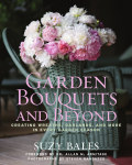 Garden Bouquets and Beyond 9781605291512