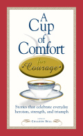 A Cup of Comfort Courage 9781605503707