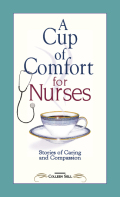 A Cup of Comfort for Nurses 9781605503752