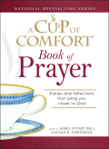 A Cup of Comfort Book of Prayer 9781605503806
