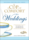 A Cup of Comfort for Weddings 9781605504018