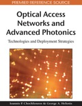 Optical Access Networks and Advanced Photonics 9781605667089