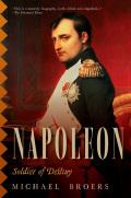 Napoleon: Soldier of Destiny 9781605988733
