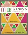 Color Essentials—Crisp & Vibrant Quilts 9781607057109