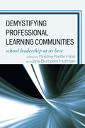 Demystifying Professional Learning Communities 9781607090519