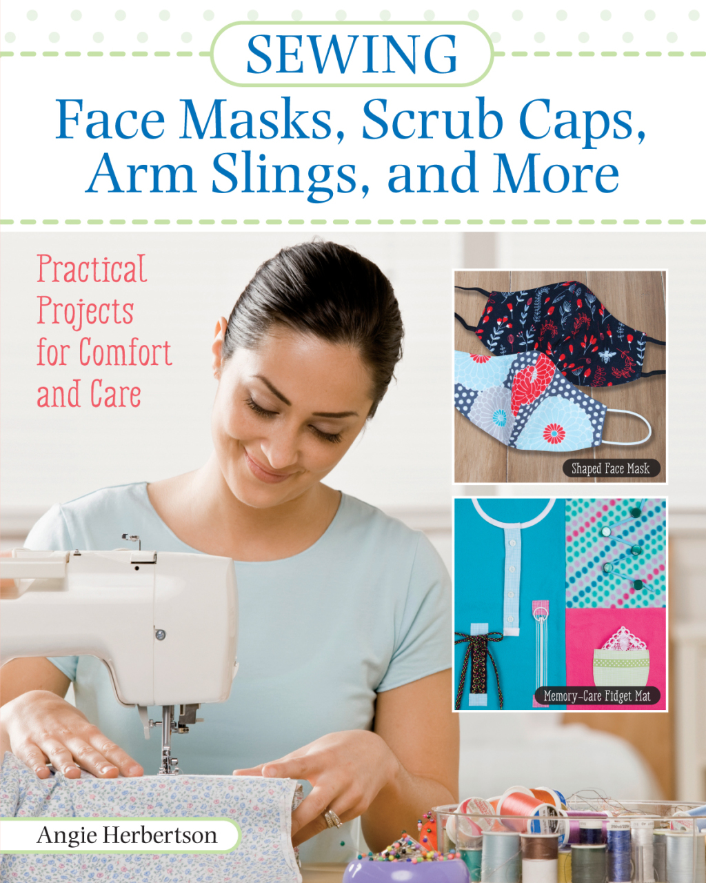 ePub Sewing Face Masks, Scrub Caps, Arm Slings, and More