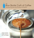 The Blue Bottle Craft of Coffee 9781607741190