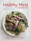 The Healthy Mind Cookbook 9781607742982