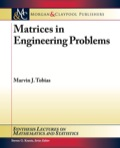 Matrices in Engineering Problems 9781608456598