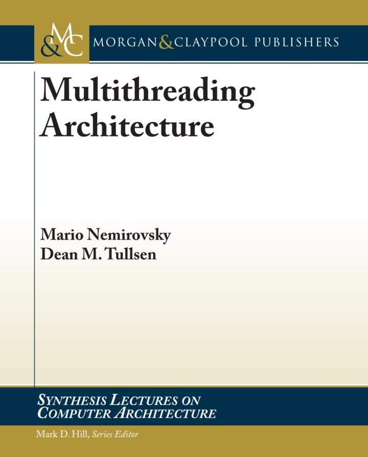 Multithreading Architecture