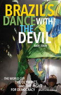 Brazil's Dance with the Devil 9781608464333