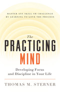 The Practicing Mind 9781608680917