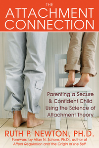 The Attachment Connection              by             Ruth Newton