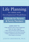 Life Planning for Adults with Developmental Disabilities 9781608825776