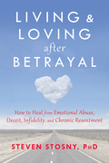 Living and Loving after Betrayal 9781608827541