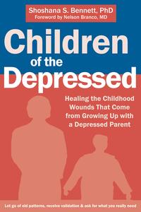 Children of the Depressed              by             Shoshana S. Bennett