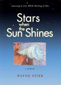 Stars When the Sun Shines 9781609251697