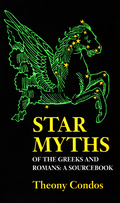 Star Myths of the Greeks and Romans 9781609256784