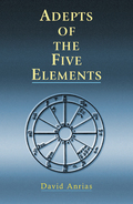 Adepts of the Five Elements 9781609257873
