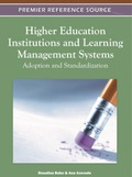 Higher Education Institutions and Learning Management Systems 9781609608859