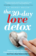 The 30-Day Love Detox 9781609619718