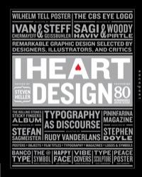 I Heart Design              by             Steven Heller
