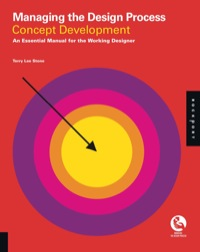 Managing the Design Process-Concept Development              by             Terry Lee Stone