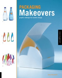Packaging Makeover              by             Stacey King Gordon