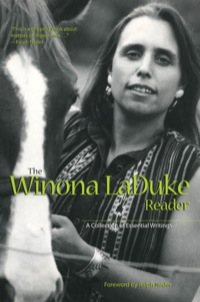 The Winona LaDuke Reader              by             Winona Laduke