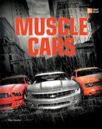 Muscle Cars              by             Mike Mueller
