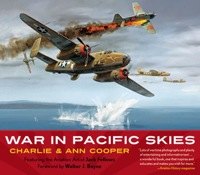 War in Pacific Skies              by             Charlie Cooper; Ann Cooper