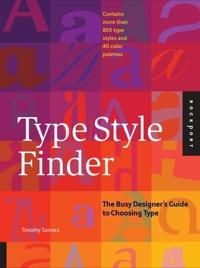 Type Style Finder              by             Timothy Samara
