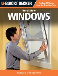 Black & Decker Here's How Windows              by             Editors of CPi