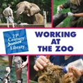 Working at the Zoo 9781610800136