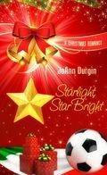 Starlight, Star Bright: Starlight Christmas Series 9781611163377