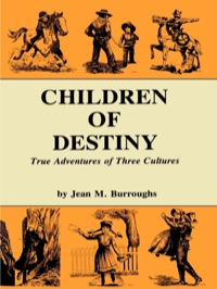 Children of Destiny              by             Jean M. Burroughs