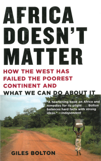 Africa Doesn't Matter              by             Giles Bolton
