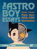 The Astro Boy Essays 9781611725162
