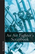 An Air Fighter's Scrapbook 9781612001517