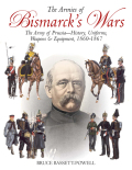 Armies of Bismarck's Wars 9781612002293