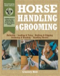 With easy-to-follow instructions and clear photographs, this guide shows you everything you need to know to safely and effectively handle and groom your horse