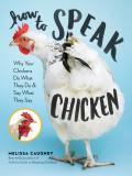 How to Speak Chicken 9781612129129