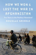 How We Won and Lost the War in Afghanistan 9781612349930
