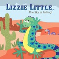 Lizzie Little, the Sky is Falling! 9781612367408