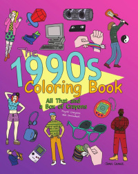 The 1990s Coloring Book              by             James Grange