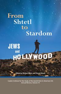 From Shtetl to Stardom              by             Michael Renov