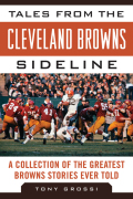 Tales from the Cleveland Browns Sideline 9781613213193