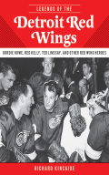 Legends of the Detroit Red Wings 9781613216194