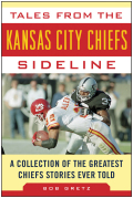 Tales from the Kansas City Chiefs Sideline 9781613218570